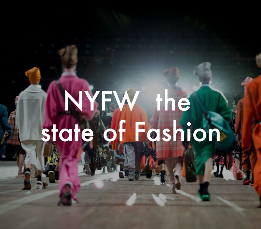 NYFW the state of Fashion