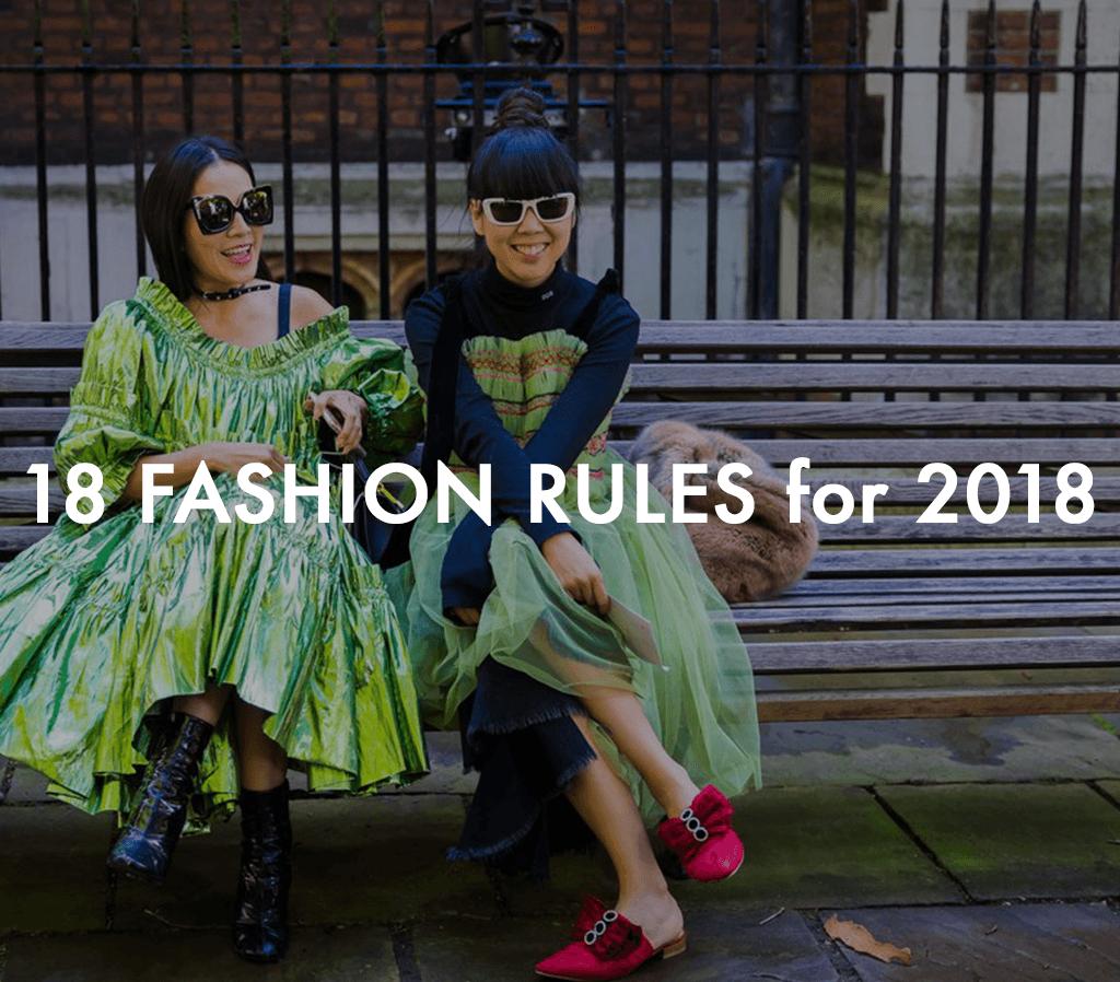 Fashion rules 2018
