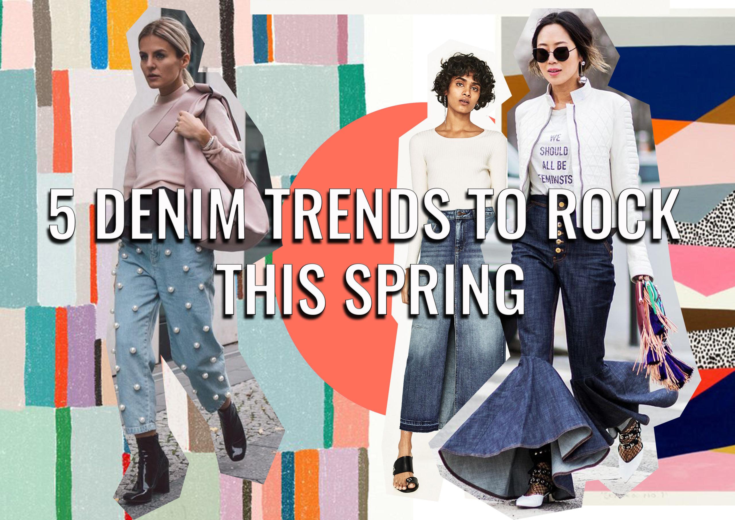 5 Denim Trends for Women SS17