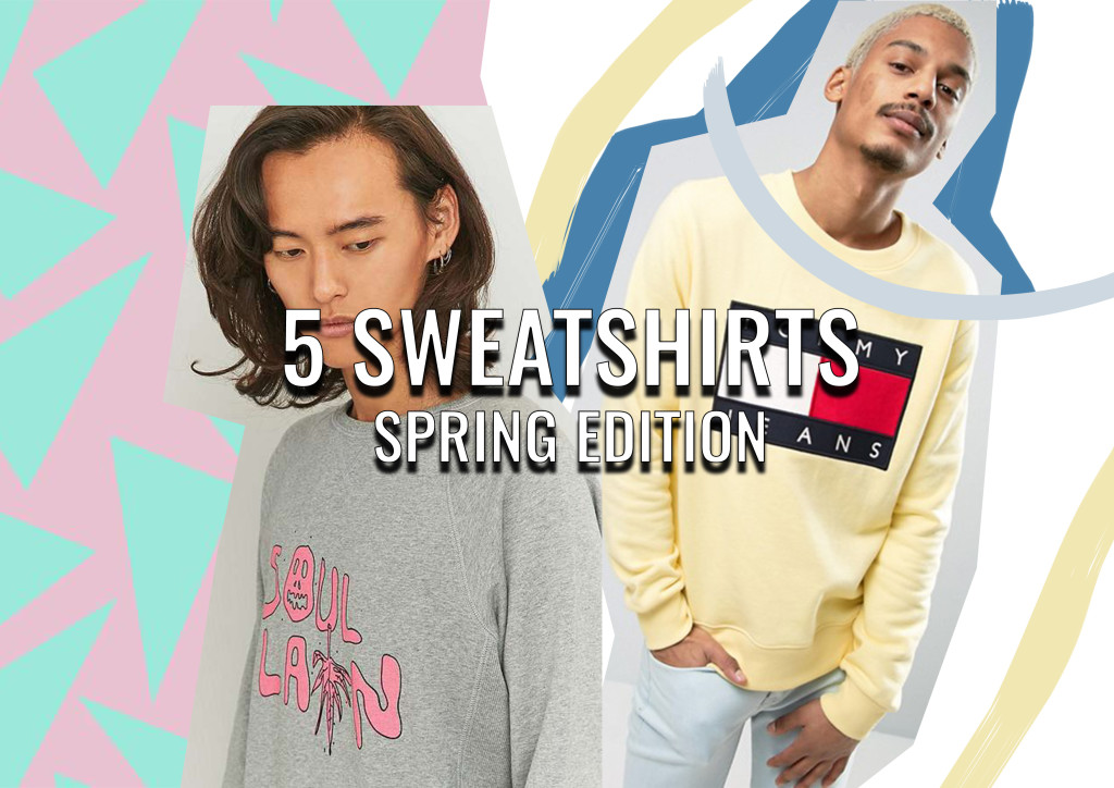 Top 5 Sweatshirts for Spring (SS17)