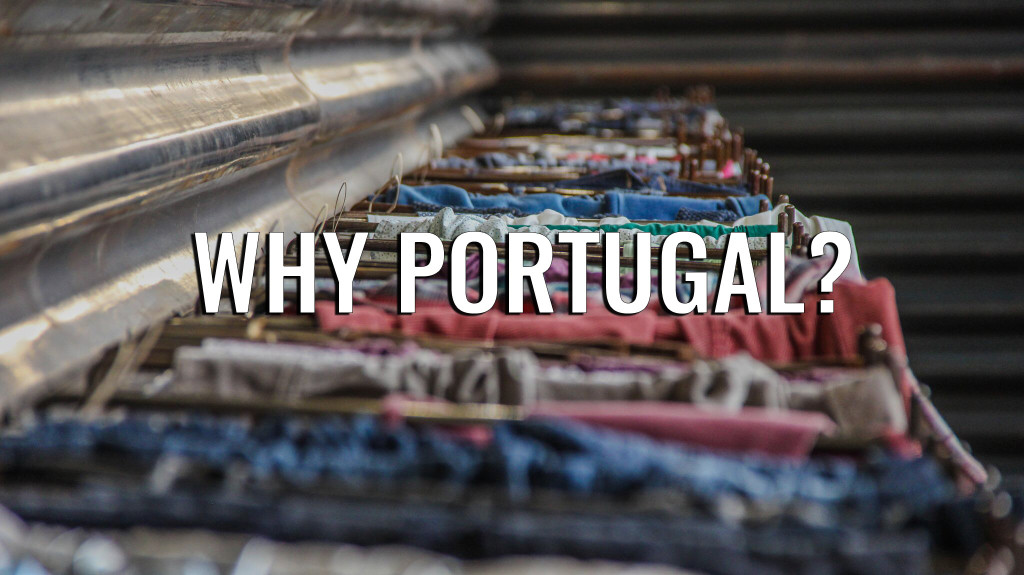Why portugal / Made in portugal